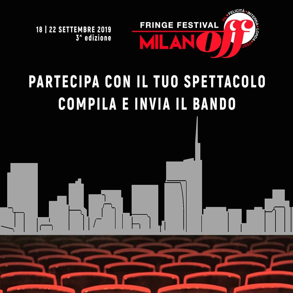 BANDO DI PARTECIPAZIONE COMPAGNIE/ARTISTI - MI OFF 2019